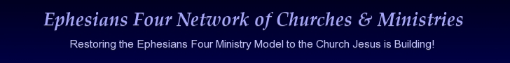 Ephesians Four Network of Churches & Ministers